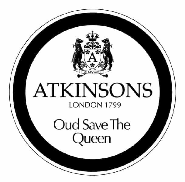 ATKINSONS Oud Save The Queen www.atkinsons1799.com